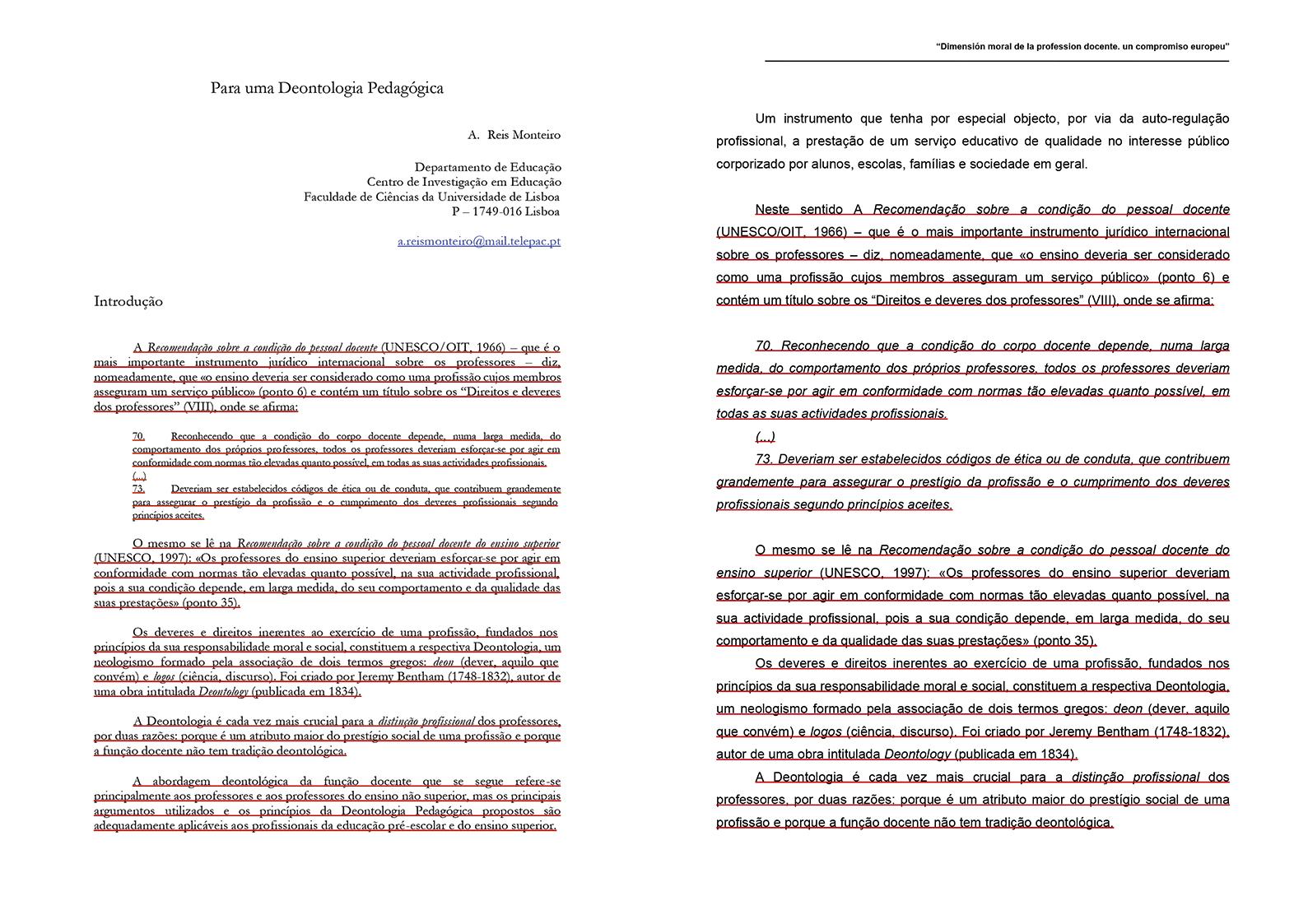 À esquerda, a primeira página do texto original de Agostinho Reis Monteiro; à direita, os mesmos parágrafos na comunicação de João Grancho (carregue no quadrado em baixo à direita para aumentar)