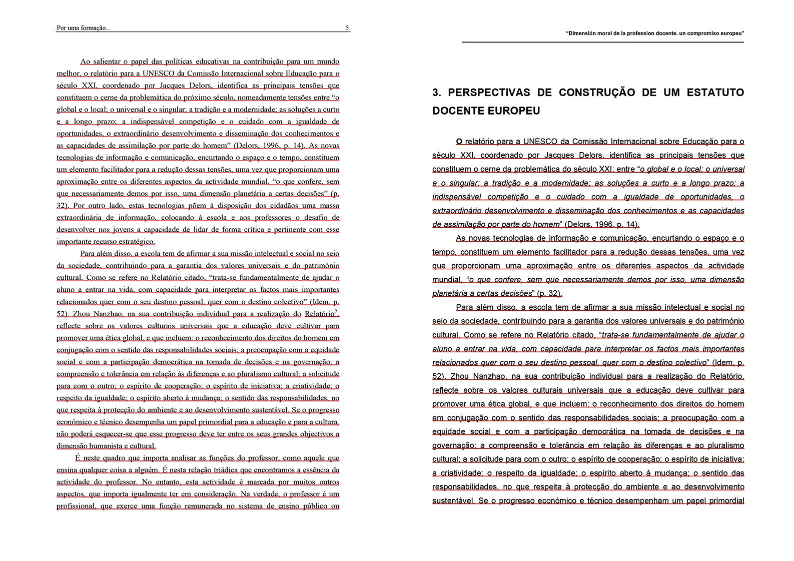 À esquerda, página do documento do grupo de trabalho do CRUP assinado, entre outros, por João Pedro da Ponte; à direita, os mesmos parágrafos replicados por Grancho no seu texto