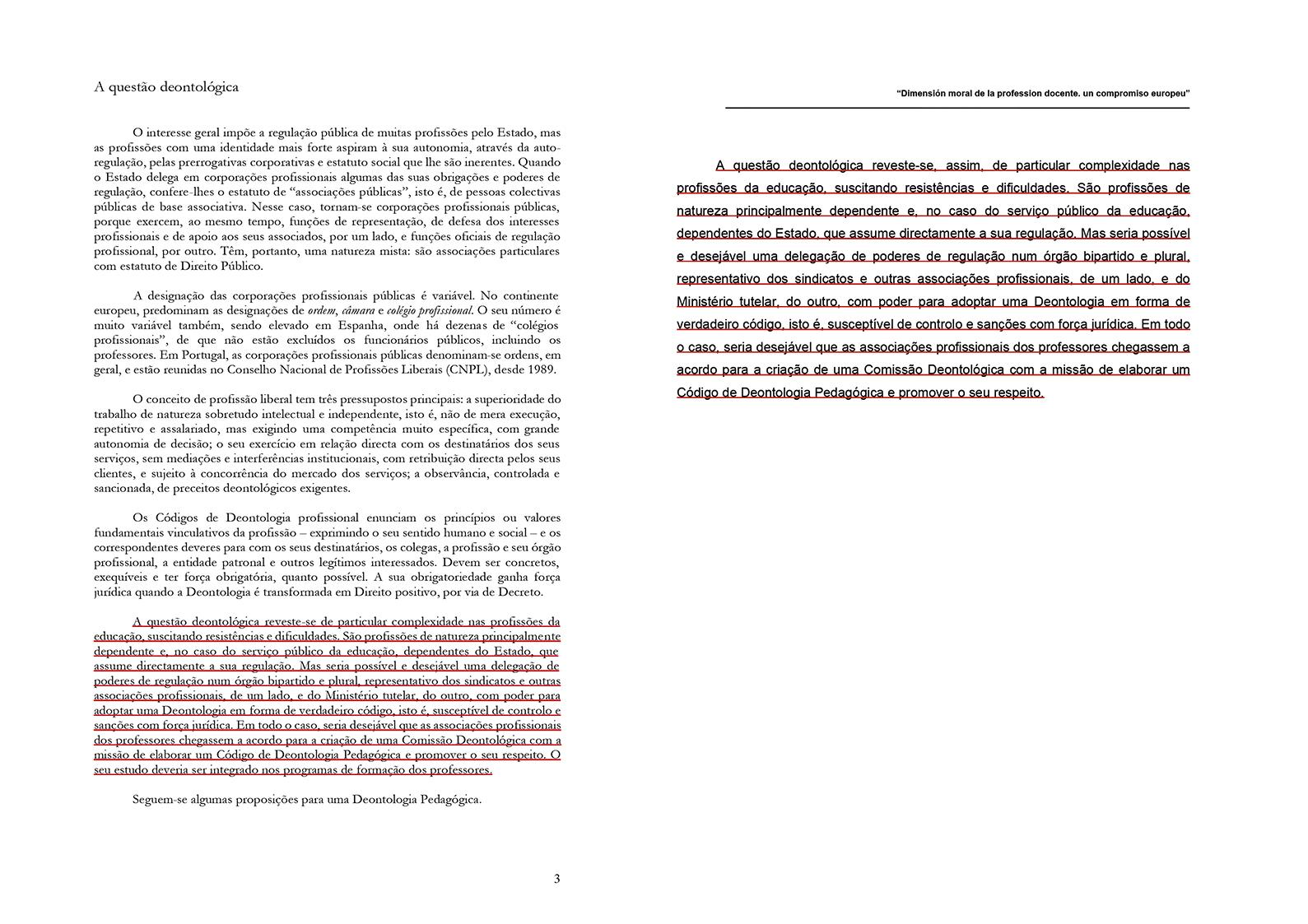 Um parágrafo do original de Agostinho Reis Monteiro (à esq.) volta a aparecer na comunicação de Grancho (à dir.)