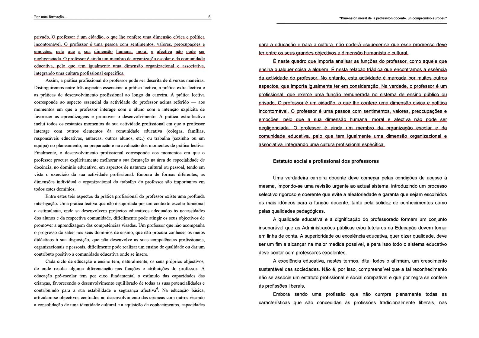Um segundo excerto do texto de João Pedro da Ponte (à esq.) é copiado na íntegra pelo actual governante (à dir.)