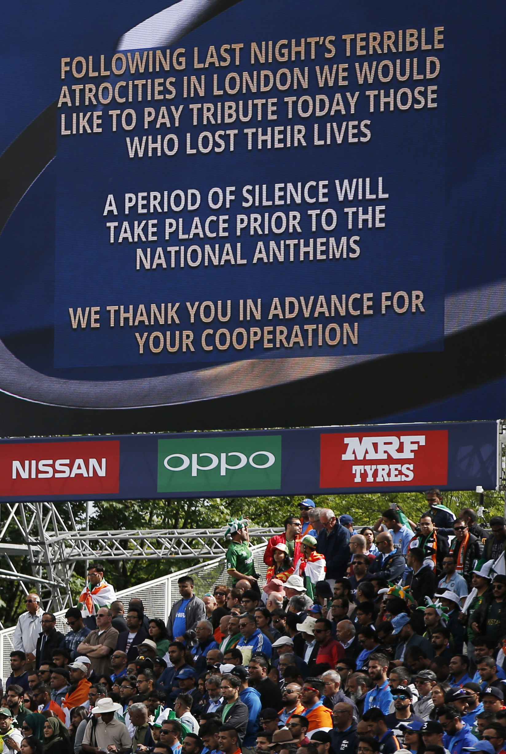 A message is displayed on the big screen before the match in relation to the recent London terror attack
