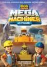 Bob, O Construtor: Mega Machines