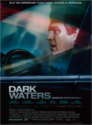 Dark Waters - Verdade Envenenada