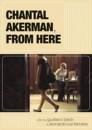Chantal Akerman, de cá