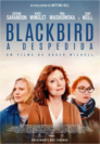 Blackbird - A Despedida